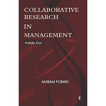 Collaborative Research in Management - Inside Out by Amiram Porath - 9