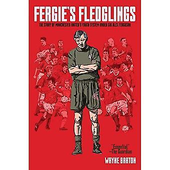 FERGIE'S FLEDGLINGS