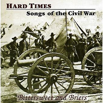 Bittersweet & ronces - Hard Times-chansons de l'importation des USA de la guerre civile [CD]