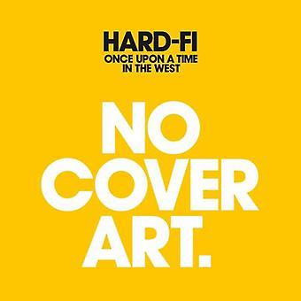 Hard-Fi - c'era una volta nell'importazione USA West [CD]