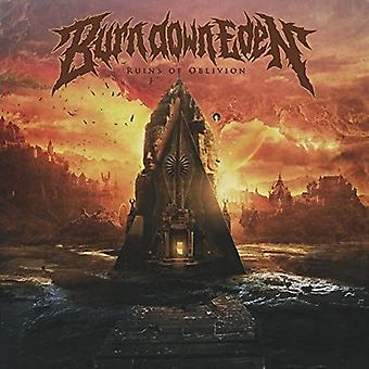 Burn Down Eden - Ruins of Oblivion [CD] USA import