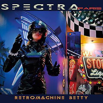 Spectra Paris - Retromachine Betty [CD] USA import