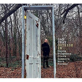 Dan Cray - Outside in [CD] USA import