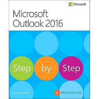 Microsoft Outlook 2016 by Joan Lambert - Steve Lambert - 978073569778