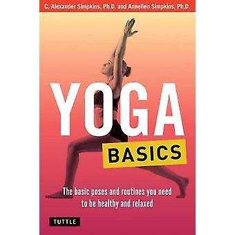 Yoga Basics - grundlæggende udgør og rutiner du skal være sunde og
