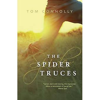 The Spider Truces by Tom Connolly - 9780956251527 Book