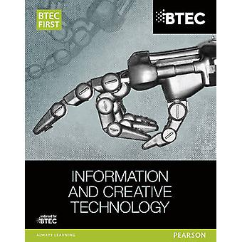 BTEC First in Information & Creative Technology - Student Book by Eddi