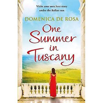 Ein Sommer in der Toskana von Domenica De Rosa - 9781786484376 Buch