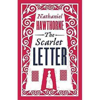 The Scarlet Letter by Nathaniel Hawthorne - 9781847494214 Book