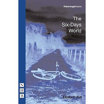 6-dages verden af Elizabeth Kuti - 9781854595577 bog
