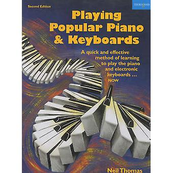 Playing Popular Piano and Keyboards - A Quick and Effective Method of