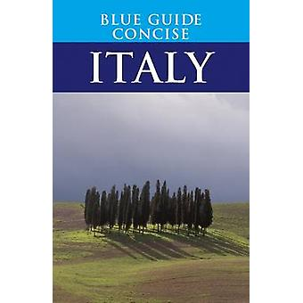 Blue Guide Concise Italy by Blue Guides - 9781905131280 Book