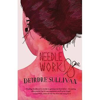 Needlework by Deirdre Sullivan - 9781910411506 Book