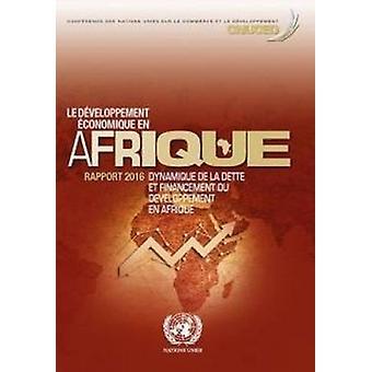 Le Developpement Economique sv Afrique Rapport 2016 - Dynamique de la