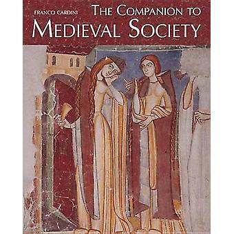 Følgesvend til middelalderens samfund af Franco Cardini - 9780773541030 B