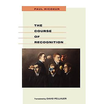 The Course of Recognition by Paul Ricoeur - David Pellauer - 97806740