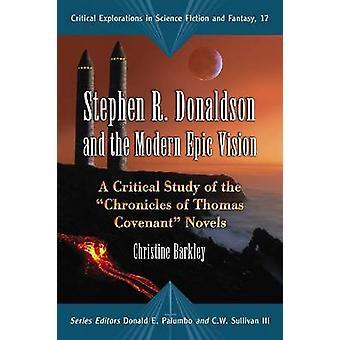 Стивен Р. Дональдсон и современное эпическое видение - критическое исследование т