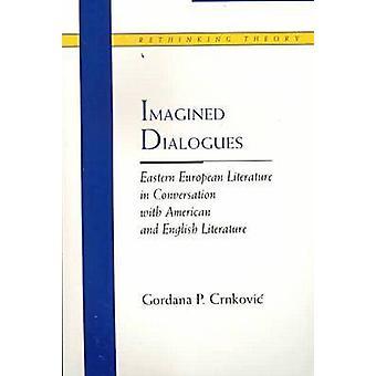 Diálogos imaginários - Literatura europeia Oriental, em conversa com