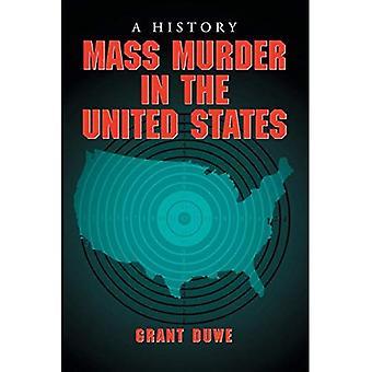 Massa de assassinato nos Estados Unidos: uma história
