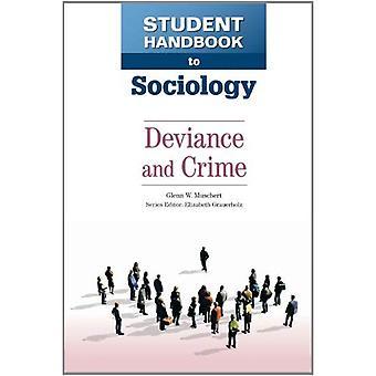 Student Handbook till sociologi: Deviance och brottslighet