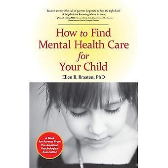 Hur att hitta Mental hälsovård för ditt barn