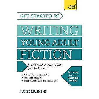 Komma igång skriftligen ungdomslitteratur (Teach Yourself)