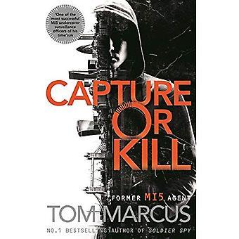 Capture or Kill
