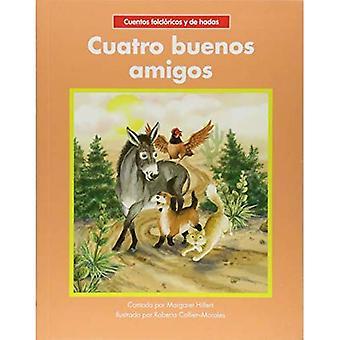Cuatro Buenos Amigos (begin te lezen, Spaanse sprookjes & Folklore)