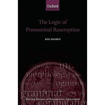 Logiken i pronominella återupptagande av Asudeh & aska