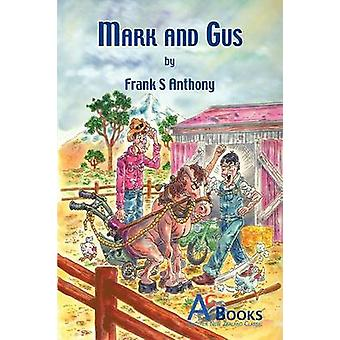 Mark and Gus by Anthony & Frank
