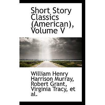 Novellen Classics amerikanska volymen V av Murray & William Henry Harrison
