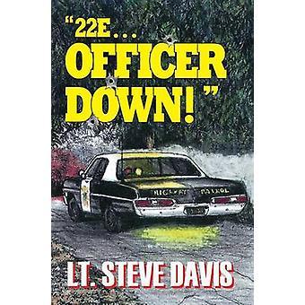 22e ... Officer Down by Davis & Steve