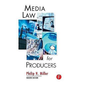 Loi sur les médias pour les producteurs de Miller & Philip