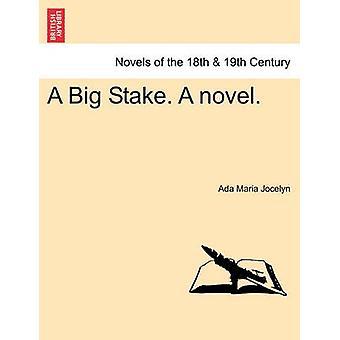Einen großen Anteil. ein Roman. von Jocelyn & Ada Maria
