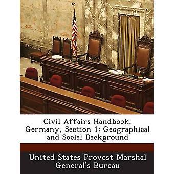 الشؤون المدنية دليل ألمانيا 1 قسم الجغرافية والاجتماعية الخلفية جنرالات الولايات المتحدة قائد