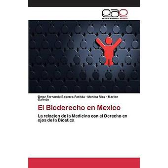 エル Bioderecho en メキシコベセラ Paritda ・オマール・フェルナンド