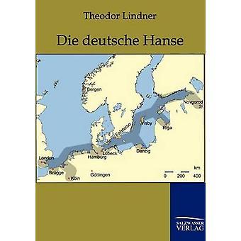 Die deutsche Hanse Lindner & Theodor
