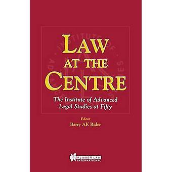 Recht in het centrum van het Institute of Advanced Legal Studies op 50 door Rider & Barry