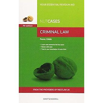 Nutcases Criminal Law (7th edition) by Penny Childs - 9780414031852 B