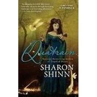 Quatrain by Sharon Shinn - 9780441018475 Book