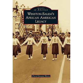 Winston-Salem's African American Legacy by Cheryl Streeter Harry - 97
