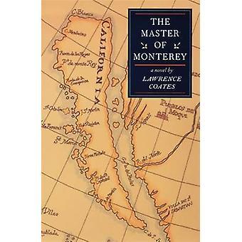 Befälhavaren på Monterey-en roman-9780874175295 bok