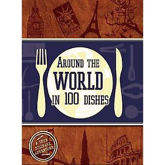 Around the World in 100 Dishes - 9781445466873 Book