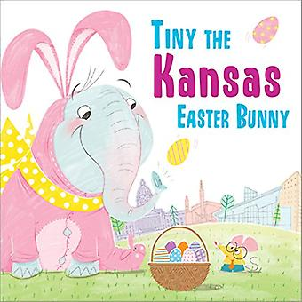 Tiny the Kansas Easter Bunny by Eric James - 9781492659280 Book