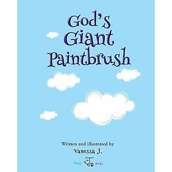 Gods Giant Paintbrush by J. & Vanessa