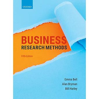 Business Research Methods by Bell Emma