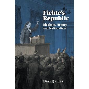 Fichtes Republic par David James