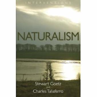 Naturalism by Stewart Goetz - Charles Taliaferro - 9780802807687 Book