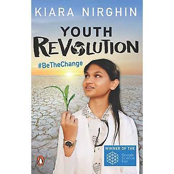 Youth Revolution by Kiara Nirghin