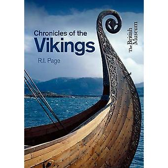 Chronicles of the Vikings - Records - Memorials and Myths by R. I. Pag